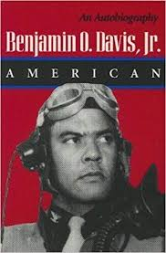 Benjamin O. Davis, Jr.: American: An Autobiography 1St edition by ...