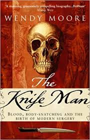 Amazon.fr - The Knife Man - Moore, Wendy - Livres