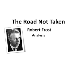 ppt the road not taken robert frost