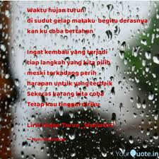 waktu hujan turun di sud quotes writings by nurul nurwina