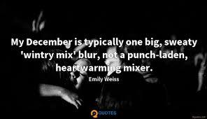 my is typically one big sweaty wintry mix emily