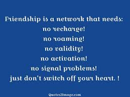 friendship is a network that needs friendship quotes image