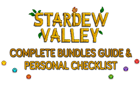 stardew valley bundles plete guide