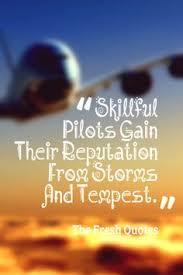 best pilot quotes images pilot quotes aviation quotes pilot