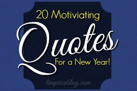 motivating quotes for a new year tim price harvest