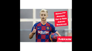 Van de Beek welcome to Barcelona ...