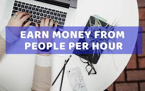 How to Earn Money From People Per Hour as freelancer