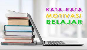 √ kata kata motivasi belajar paling bermanfaat untuk anda