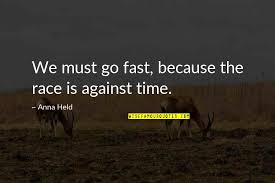 time go by fast quotes top famous quotes about time go by fast