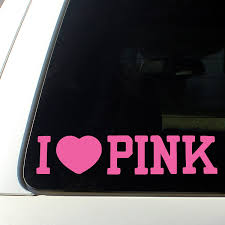 I Love Pink Cute Car Decal Heart Sticker Just Pink About It