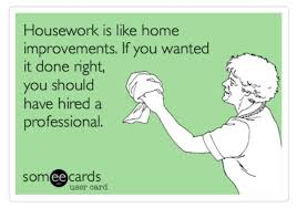 ecard housework home improvements renovation quotes funny