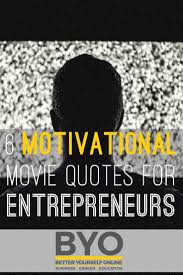 motivational movie quotes for entrepreneurs acadoceo