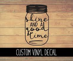 Moonshine And A Good Time Vinyl Decal Bella Rose Paper Co
