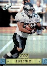 Amazon.com: Football NFL 2000 Bowman Reserve #69 Duce Staley #69 NM Near  Mint: Collectibles & Fine Art
