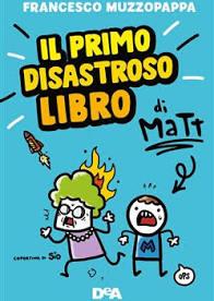 Immagine Il primo disastroso libro di Matt