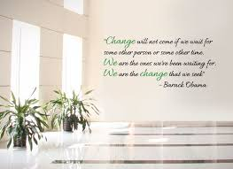 Obama Change Wall Decal With Images Obama Change Awe Inspiring Quotes