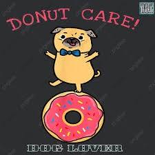 donut care pug birthday party gift dog