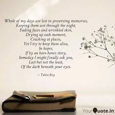 whole of my days are lost quotes writings by tuhin roy
