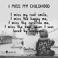 i miss my childhood i mi quotes writings by muskan tamrakar