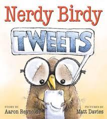 Nerdy Birdy Tweets by Aaron Reynolds, Matt Davies, Hardcover   Barnes &  Noble®
