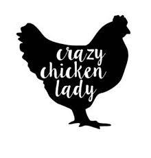 Crazy Chicken Lady Vinyl Decal Chicken Lady Vinyl Custom Etsy