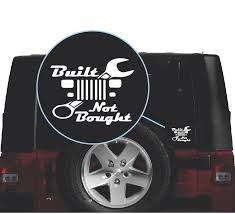 Built Not Bought Yj Jeep Wrangler Vinyl Decal Stickers Sticker Flare Llc