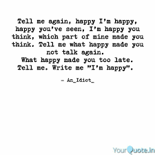 tell me again happy i m quotes writings by bo no yourquote