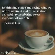by drinking coffee and se quotes writings by amudha tech