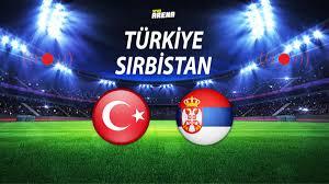 Türkiye Sırbistan maçı ne zaman saat kaçta? Milli maç hangi kanalda canlı  yayınlanacak? Muhtemel 11'ler - Spor Haberleri