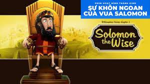 Sự Khôn Ngoan của Vua Salomôn - Phim Hoạt Hình Thánh Kinh - YouTube