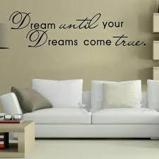 Hot Sale Dream Until Your Dreams Come True Quote Home Decor Art Removable Vinyl Wall Sticker Decals Room Decoration Hg Ws 0724 Room Decoration Home Decordecoration Art Aliexpress