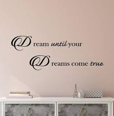 Vinyl Wall Decal Stickers Motivation Quote Words Inspiring Dreams Come Wallstickers4you