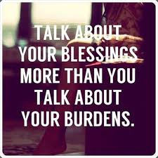 talk about your blessings more than you talk about best quotes
