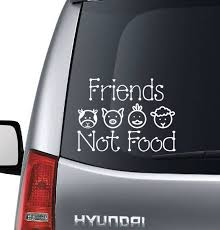 Vegan Friends Not Food Car Window Laptop Decal Etsy