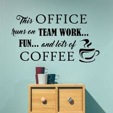 Break Room Wall Decal Office Runs On Teamwork And Coffee Office Wall Decals Vinyl Wall Lettering Break Room Decor