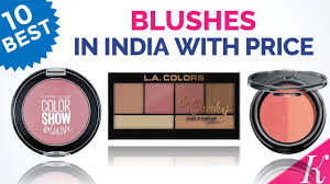 10 best blushes in india with
