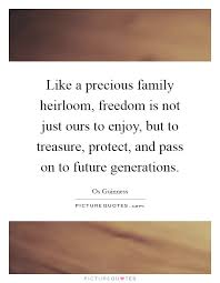 heirloom quotes heirloom sayings heirloom picture quotes