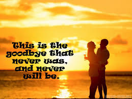 goodbye messages for boyfriend quotes for him facebook and