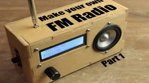 make your own fm radio part 1 you