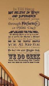I Belive How About You In This House We Harry Potter Wall Decals