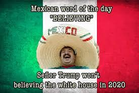 21 Mexican Word of the Day Funniest Memes 2020 - Etcly