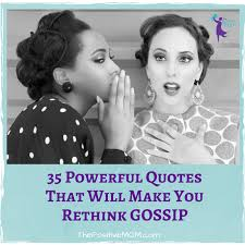 powerful quotes that will make you rethink gossip ☆ elayna