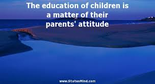 the education of children is a matter of their com