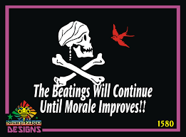 The Beatings Will Continue Until Morale Improves Skull And Cross Bones Design Vinyl Decal