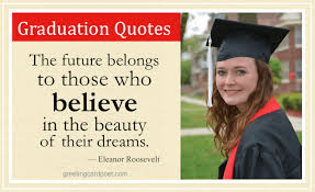 college graduation quotes messages and sayings for the graduate
