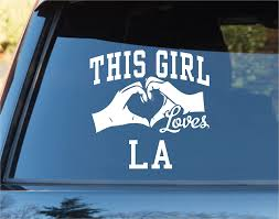 Amazon Com This Girl Loves La Los Angeles Decal Sticker Car Window Truck Laptop Tablet Dodgers Lakers Kings Clippers Angels Ducks Automotive