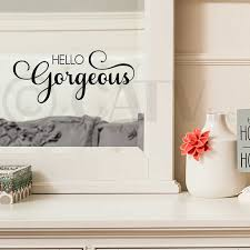 Amazon Com Hello Gorgeous Vinyl Lettering Wall Decal Sticker Black Home Kitchen