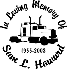 Big Rig Semi Truck 18 Wheeler Haul Designer Series Decals In Loving Memory Car Window Decals