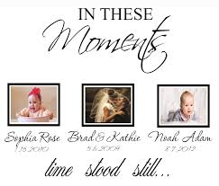 In These Moments Time Stood Still Wall Decal Quote Art Lovely Decals World