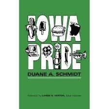 Iowa Pride by Duane A. Schmidt